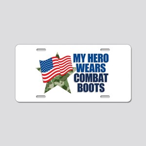 My hero wears combat boots Aluminum License Plate