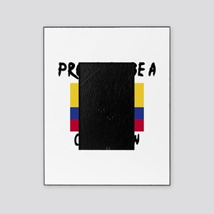 Proud To Be Colombian Picture Frame