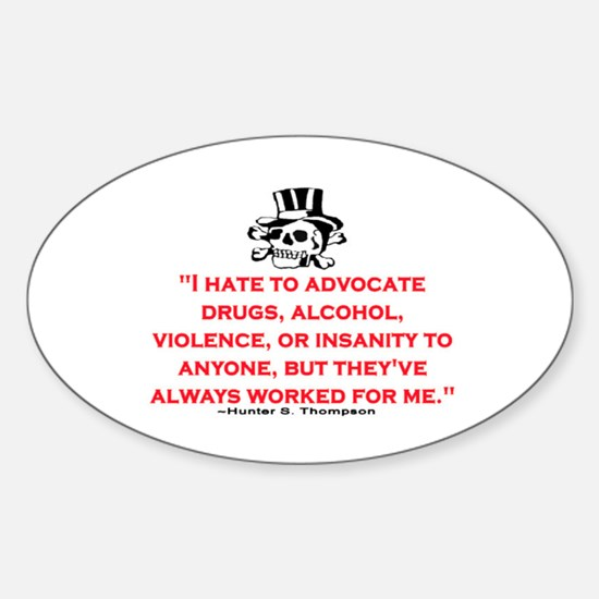 GONZO QUOTE (ORIGINAL) Sticker (Oval)