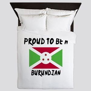 Proud To Be Burudian Queen Duvet