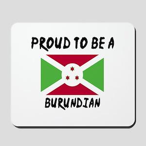 Proud To Be Burudian Mousepad