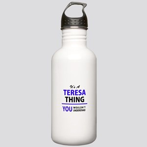 It's TERESA thing, you Stainless Water Bottle 1.0L