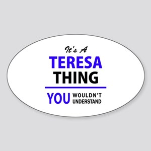 It's TERESA thing, you wouldn't understand Sticker