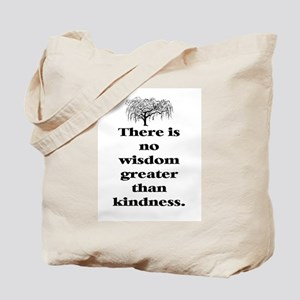 WISDOM GREATER THAN KINDNESS (TREE) Tote Bag