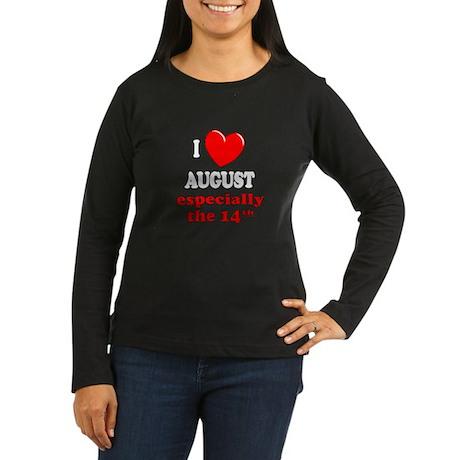 August 14th Women's Long Sleeve Dark T-Shirt