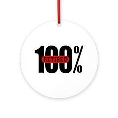 100 Percent Retired Ornament (Round)