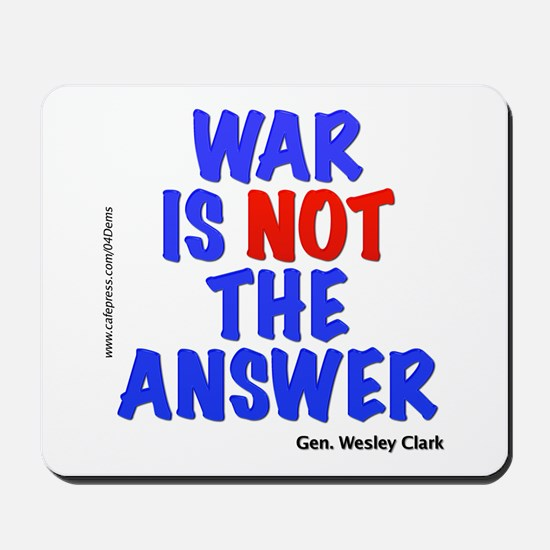"""War No Answer"" Mousepad"