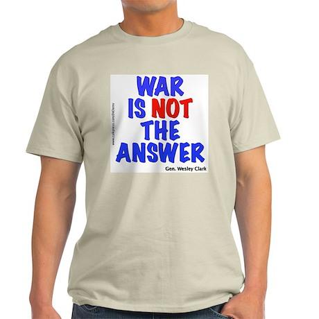 """""""War No Answer"""" Light T-Shirt"""