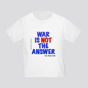 """War No Answer"" Toddler T-Shirt"