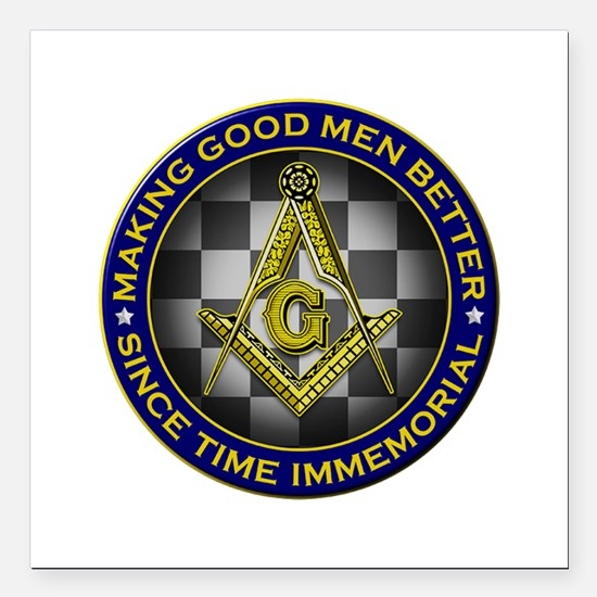 "Masons Making Good Men Better Square Car Magnet 3"""