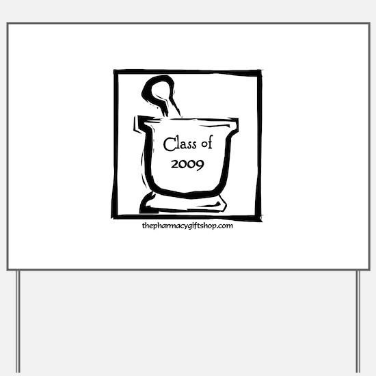 Class 09 Yard Sign