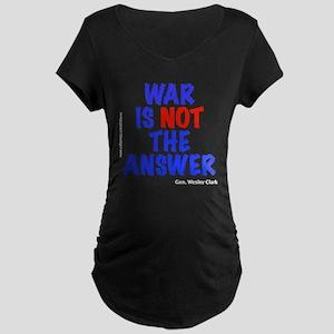 """War No Answer"" Maternity Dark T-Shirt"