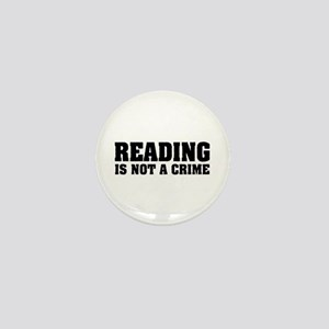 Reading is Not a Crime Mini Button