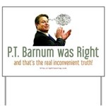 P.T. Barnum Al Gore Yard Sign