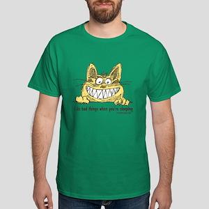 Naughty Cat When You Sleep Dark T-Shirt