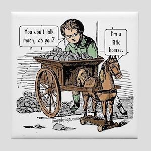 I'm a Little Hoarse! Horse Pun Tile Coaster