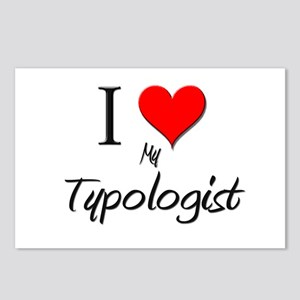 I Love My Typologist Postcards (Package of 8)