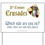 21st Century Crusades Yard Sign