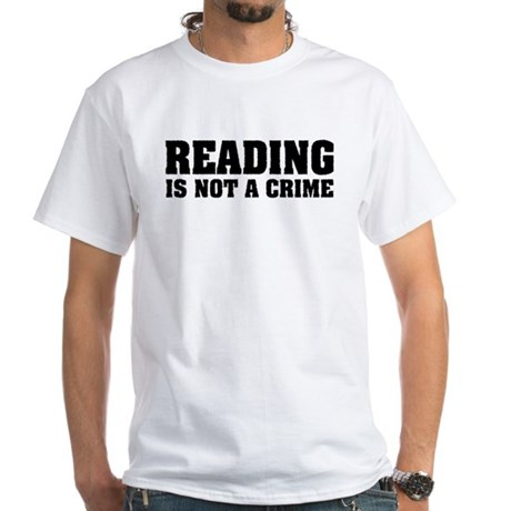 Reading is Not a Crime White T-Shirt