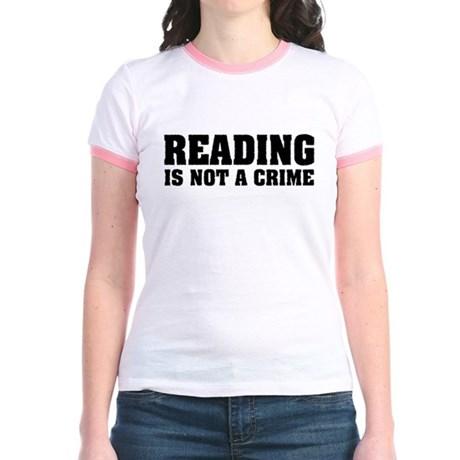 Reading is Not a Crime Jr. Ringer T-Shirt