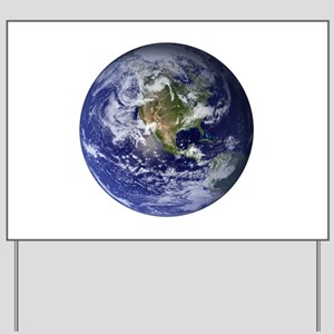 Earth Yard Sign