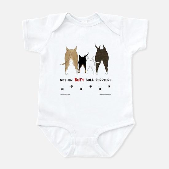 Nothin' Butt Bull Terriers Infant Bodysuit