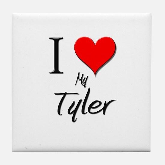 I Love My Tyler Tile Coaster