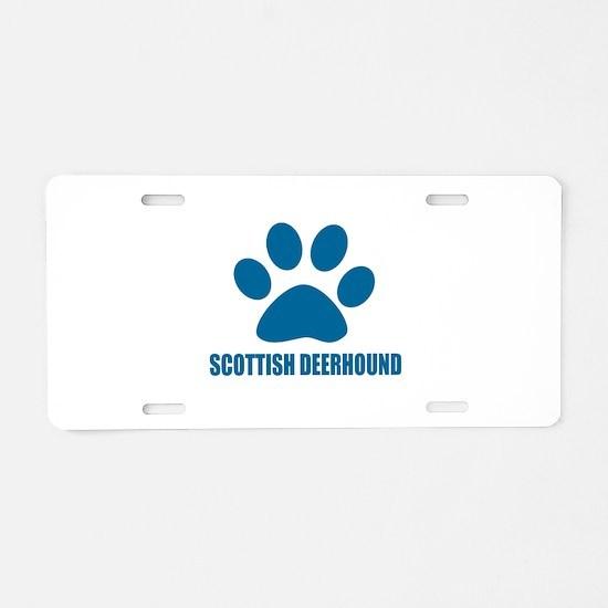 Scottish Deerhound Dog Desi Aluminum License Plate