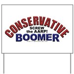 Conservative Boomer Yard Sign