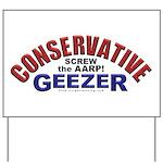 Conservative Geezer Yard Sign