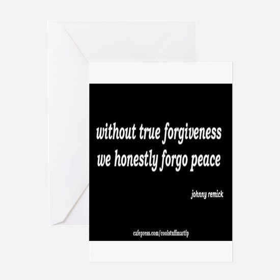 forgiveness and peace Greeting Cards