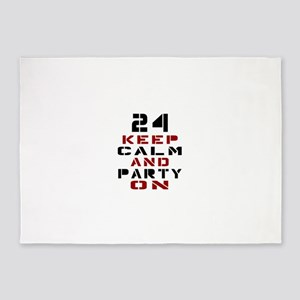 24 Keep Calm And Party On 5'x7'Area Rug