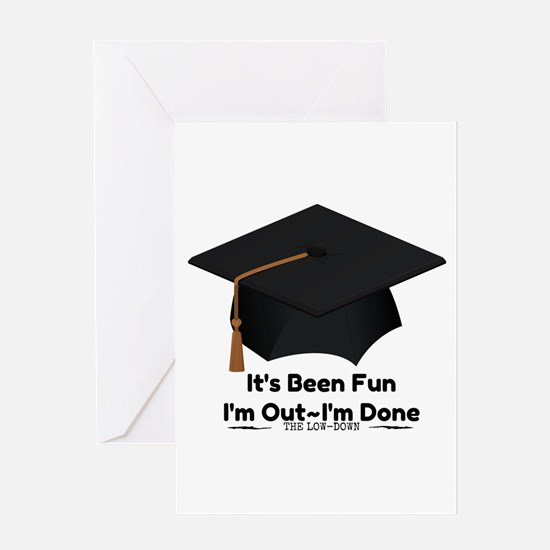 Graduate Done Greeting Cards