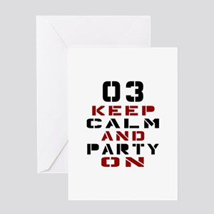 3 Keep Calm And Party On Greeting Card