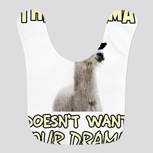 This Llama Doesn't Want Your Dr Polyester Baby Bib