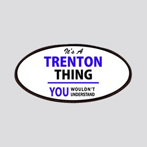 It's TRENTON thing, you wouldn't understand Patch
