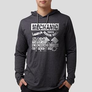 I'm Just A Mechanic T Shirt Long Sleeve T-Shirt