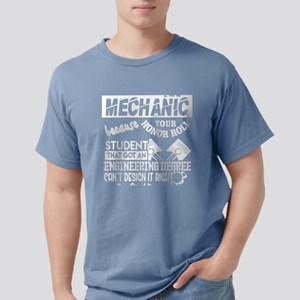 I'm Just A Mechanic T Shirt T-Shirt