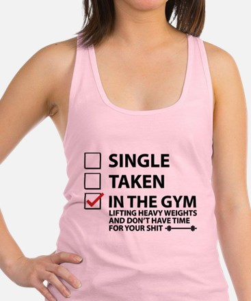 Cute Single%2c taken%2c gym Racerback Tank Top