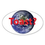 Toast? Sticker (Oval)