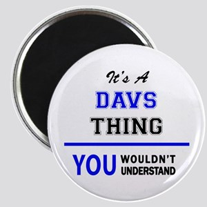 It's a DAVS thing, you wouldn't understand Magnets
