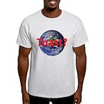 Toast? Light T-Shirt