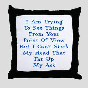 Head In Ass Shirt Throw Pillow