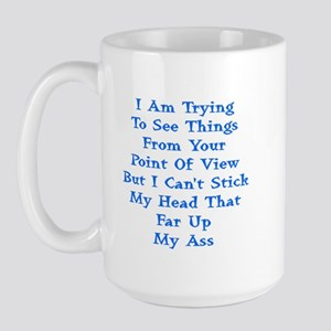 Head In Ass Shirt Large Mug