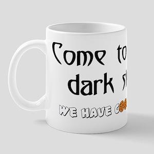 darkside cookies Mugs