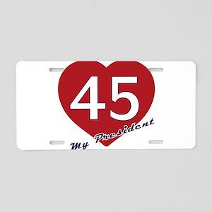 Trump - Love my President 4 Aluminum License Plate