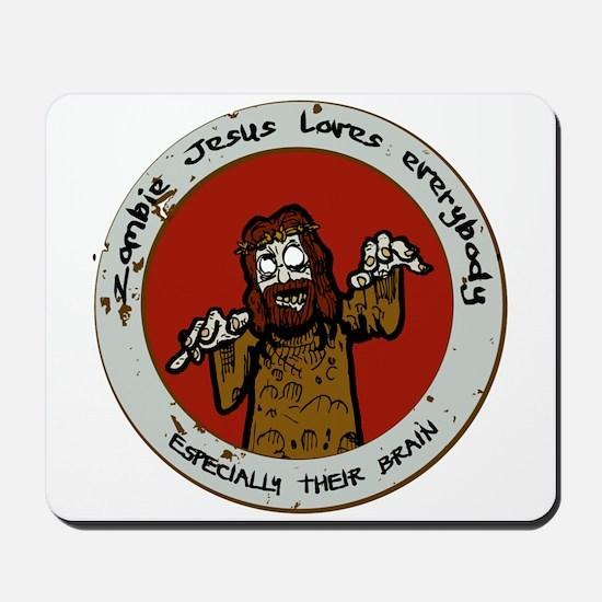 Zombie Jesus Loves Everybody... Especial Mousepad