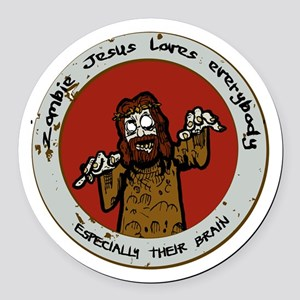 Zombie Jesus Loves Everybody... E Round Car Magnet