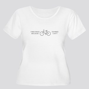 I Ride Bikes because Zombies Can Plus Size T-Shirt
