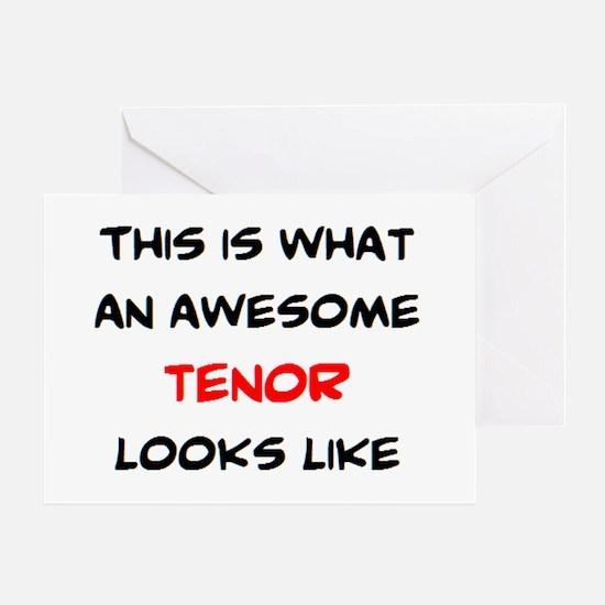 awesome tenor Greeting Card